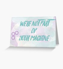 Machine: Mister Wives Greeting Card