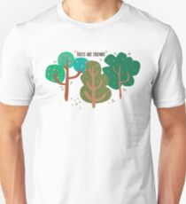 Trees are friends Unisex T-Shirt