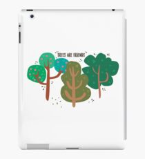 Trees are friends iPad Case/Skin