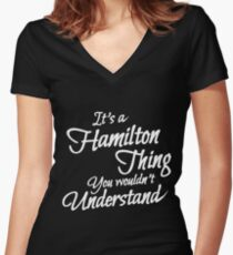 It's a Hamilton Thing Clever T-Shirt Women's Fitted V-Neck T-Shirt