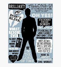 Doctor Who - 10th Doctor Quotes Photographic Print