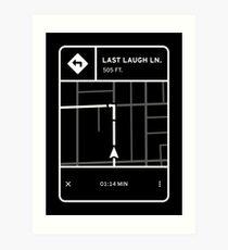 Fluorescent Adolescent - Last Laugh Lane Directions Art Print