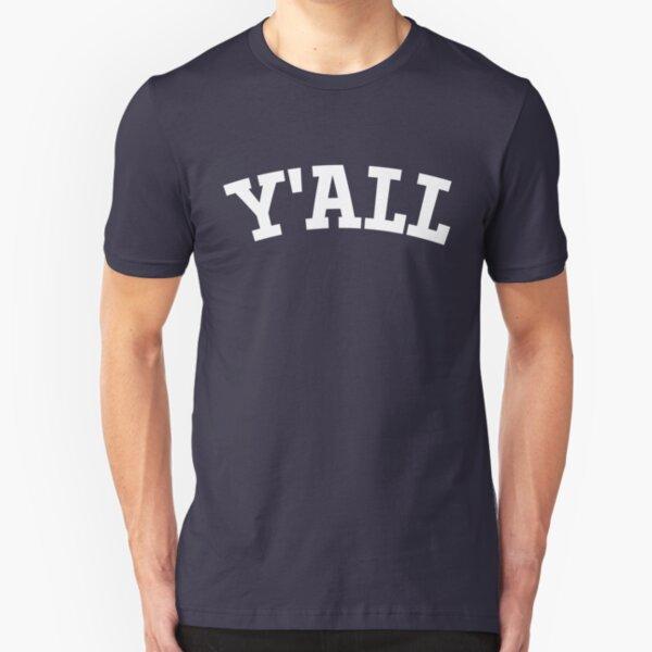 Y'ALL - Yale, University, College, Parody, Ivy League Slim Fit T-Shirt