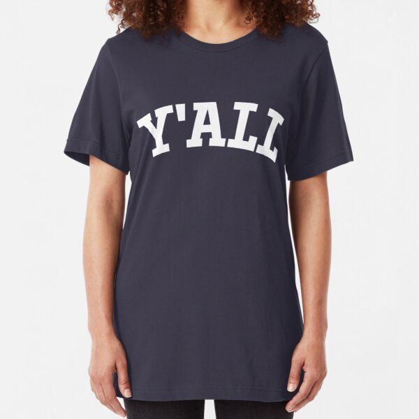 Y'ALL - Yale, University, College, Parody, Ivy League Slim Fit T-Shirt