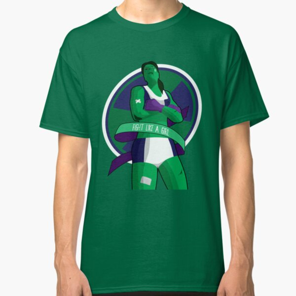 Fight Like A Girl - She-Hulk Classic T-Shirt