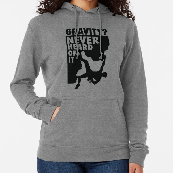 Gravity? Never heard of it! Lightweight Hoodie