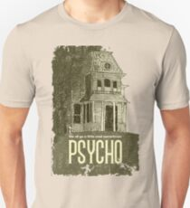 Psycho - We all go a little mad sometimes! Unisex T-Shirt