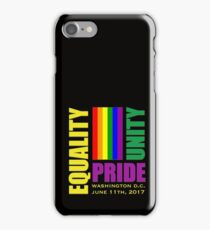 Equality March 2017 - June 11, 2017 - Washington D.C. iPhone Case/Skin