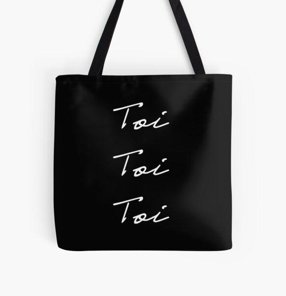 Toi Toi Toi (White on Black) All Over Print Tote Bag