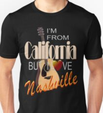Love Nashville from California Unisex T-Shirt