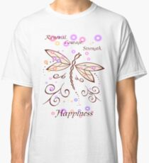 Dancing Dragonfly - Bringer of Renewal, Courage, Strength, and Happiness Classic T-Shirt