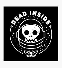 Dead Inside Photographic Print