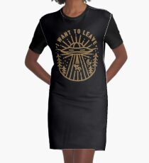 I Want To Leave Graphic T-Shirt Dress