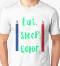 Eat. Sleep. Color. Adult Coloring Designs Cute T-Shirt