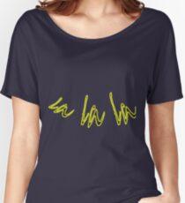 la la la .. fun text design, musical, dancing, fun, cute, easy going Women's Relaxed Fit T-Shirt