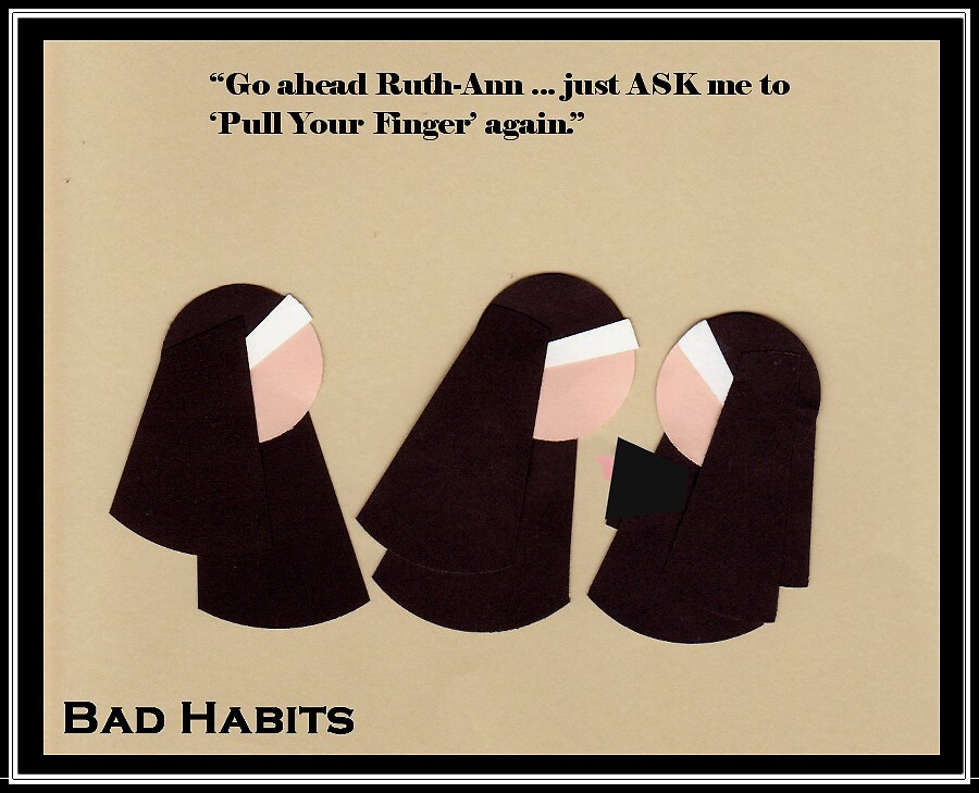 """""""Bad Habits"""" - Pull My Finger by ComicMom"""