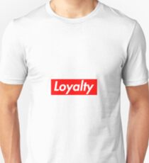Loyalty T-Shirt