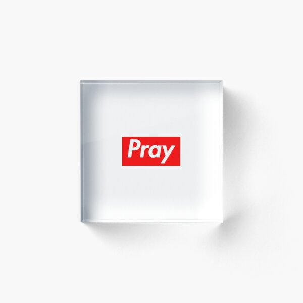 Pray Acrylic Block