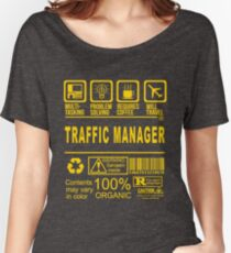 TRAFFIC MANAGER - will travel Women's Relaxed Fit T-Shirt