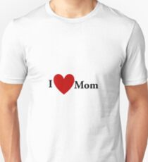 I Heart Mom Unisex T-Shirt