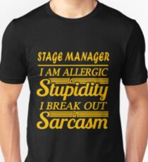 STAGE MANAGER - sarcasm Unisex T-Shirt