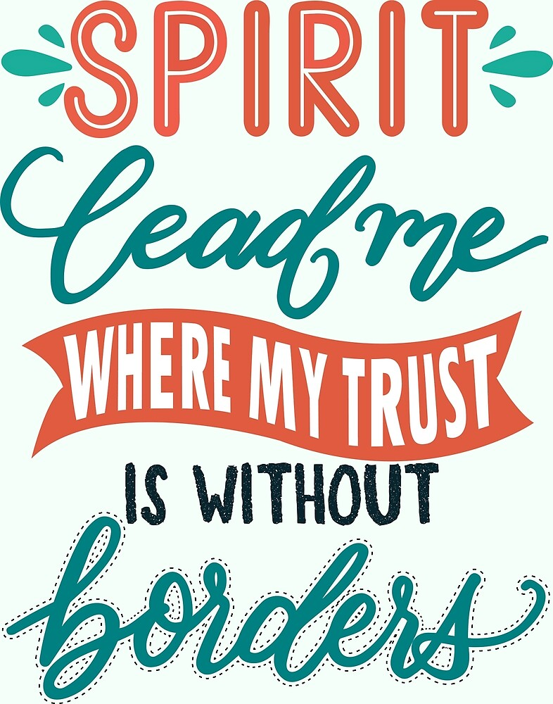 Spirit lead me where my trust is without  border-Christian Hillsong United Ocean faith women god by papillondesign