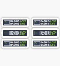 Bash is love, Bash is life Sticker