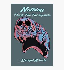 Nothing Hurts The Tardigrade Photographic Print