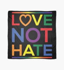 Love Not Hate Scarf