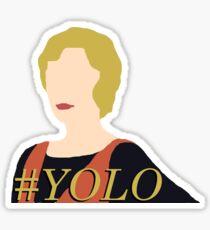 DA: Edith + #yolo Sticker