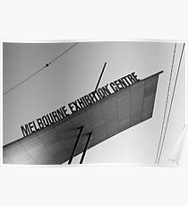 The Melbourne Exhibition Centre Poster