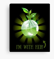 I'm With Her!  Environmental Awareness, March For Science not Ignorance! Canvas Print