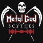 Metal God Scythes by GroatsworthTees