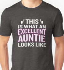 This Is What An Excellent Auntie Looks Like Funny T-Shirt