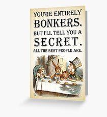 Alice im Wunderland - Tea Party - Sie sind völlig Bonkers - Quote Grußkarte