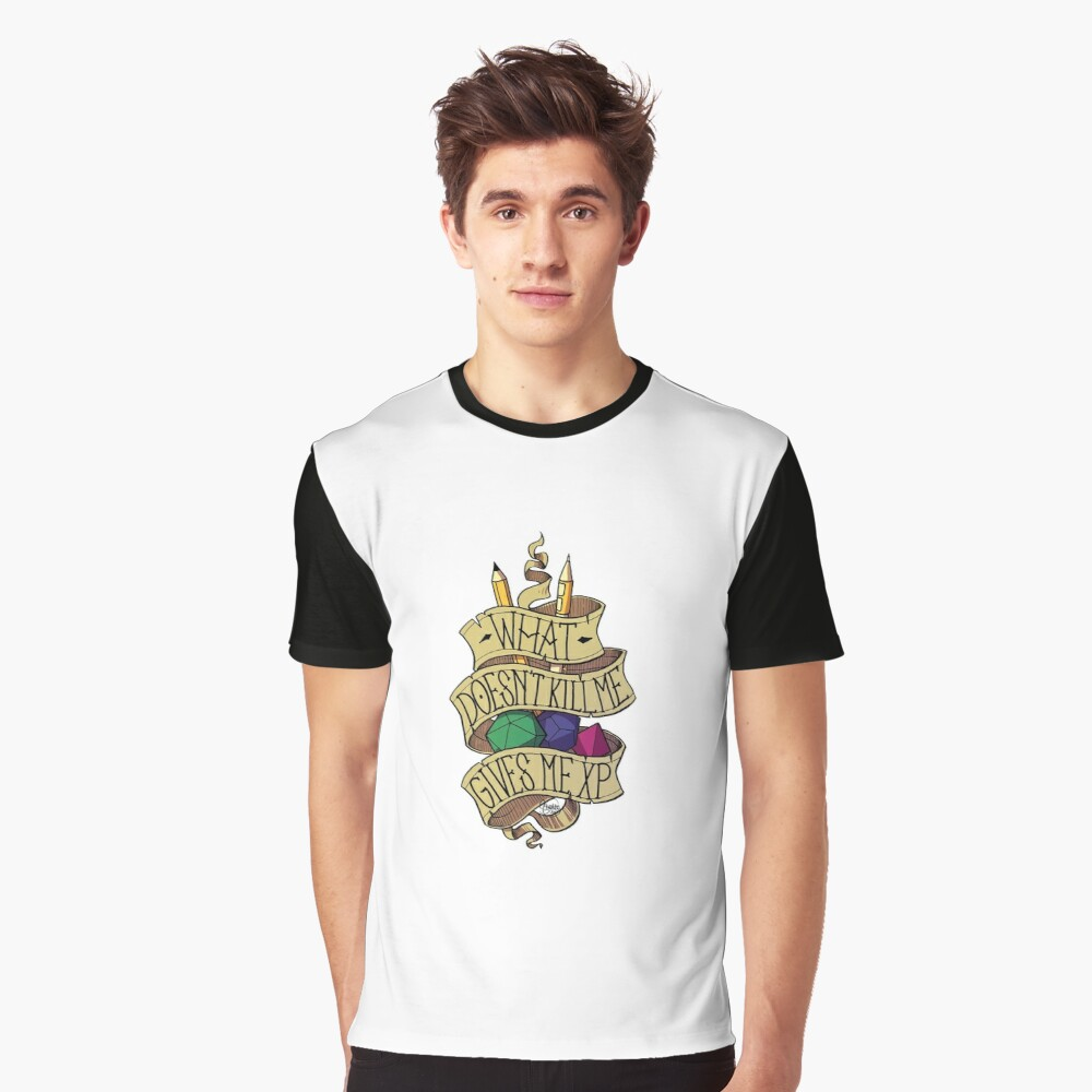 What doesn't Kill me Graphic T-Shirt
