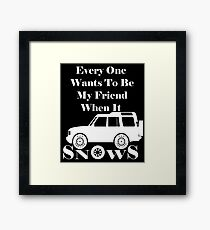 Everyone loves me when it snows Discovery (White) Framed Print
