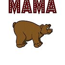 Mama bear, Mum mother's day gift design by chiplanay