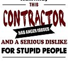 funny contractor, angry contract, firm and company employee design by chiplanay