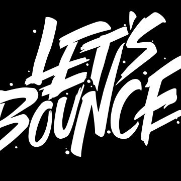 Let's bounce by PartyHunter