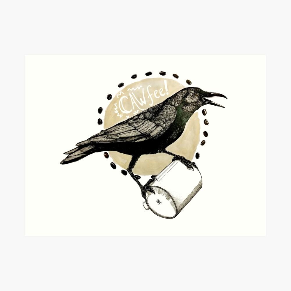 Crows love CAW-fee Art Print