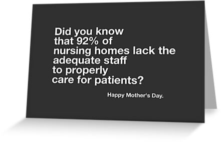 Nursing Home Mother's Day Card by LolWowOmg
