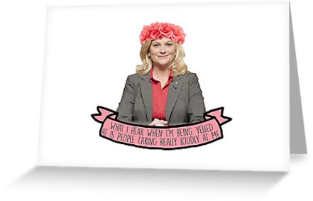 Leslie Knope Quotes | Leslie Knope Parks And Rec Quote Greeting Cards By Call Me Creed