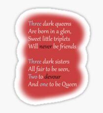 Three Dark Crowns Sticker