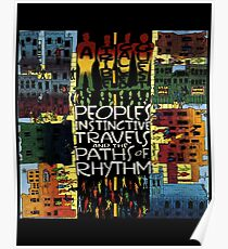Tribe called quest- peoples instinctive travels and the paths of rhythms  Poster