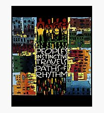 Tribe called quest- peoples instinctive travels and the paths of rhythms  Photographic Print