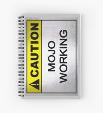 Caution Mojo Working Spiral Notebook