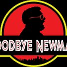 Goodbye Newman. by yelly123