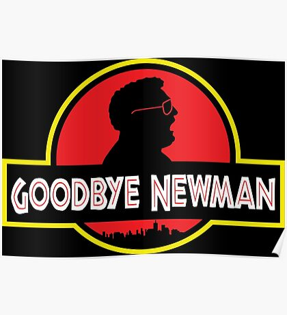 Goodbye Newman. Poster