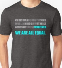 We Are All Equal Religious Harmony Unisex T-Shirt